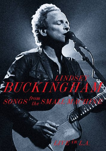 Songs from the Small Machine - Lindsey Buckingham - Film - EAGLE VISION - 5034504906495 - February 18, 2019