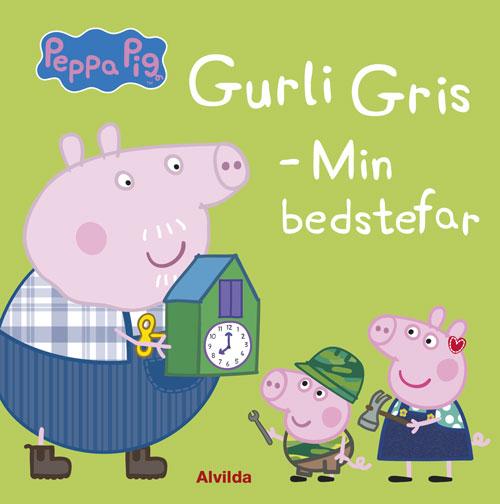 Gurli Gris: Peppa Pig - Gurli Gris - Min bedstefar - Neville Astley - Bøger - Forlaget Alvilda - 9788741509495 - 5. marts 2020