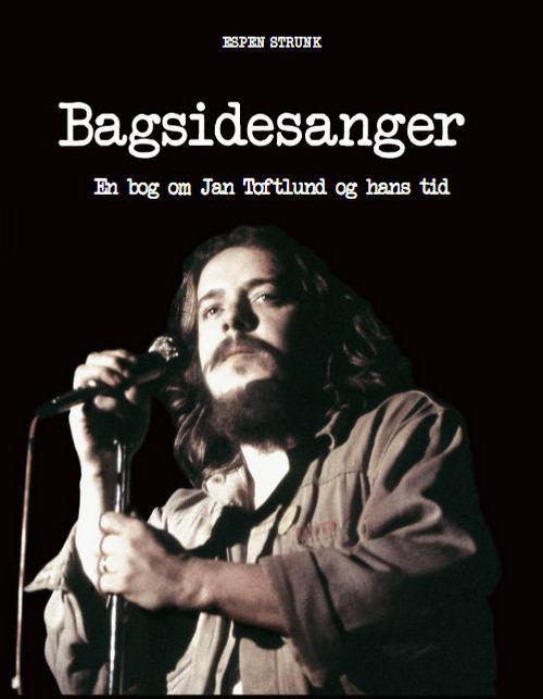 Bagsidesanger - Espen Strunk - Bøger - Politisk Revy - 9788773783498 - September 6, 2013