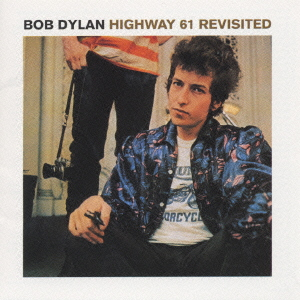 Highway 61 Revisited - Bob Dylan - Musik - SONY - 4988009907499 - 4/1-2022