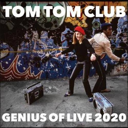 Genius of Live 2020 - Tom Tom Club - Musik - NACIONAL RECORDS - 0752489622500 - June 20, 2020