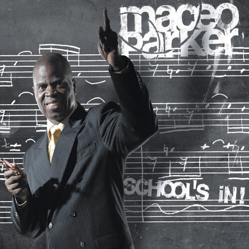 School's in - Maceo Parker - Musik - JAZZ - 0194111001510 - 17/1-2020