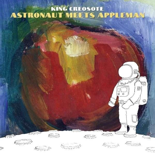 Astronaut Meets Appleman - King Creosote - Musik -  - 0887828038510 - 2/9-2016