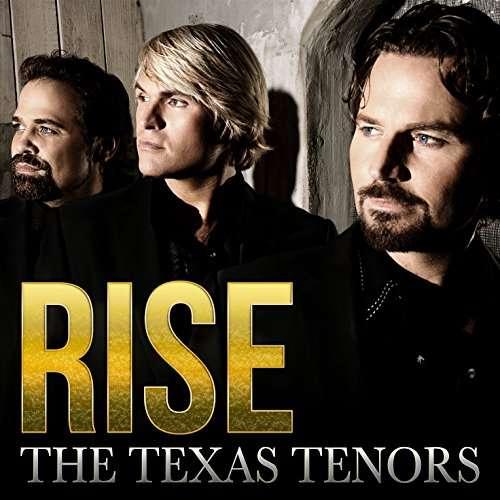 Rise - Texas Tenors - Musik -  - 0712038804511 - September 8, 2017