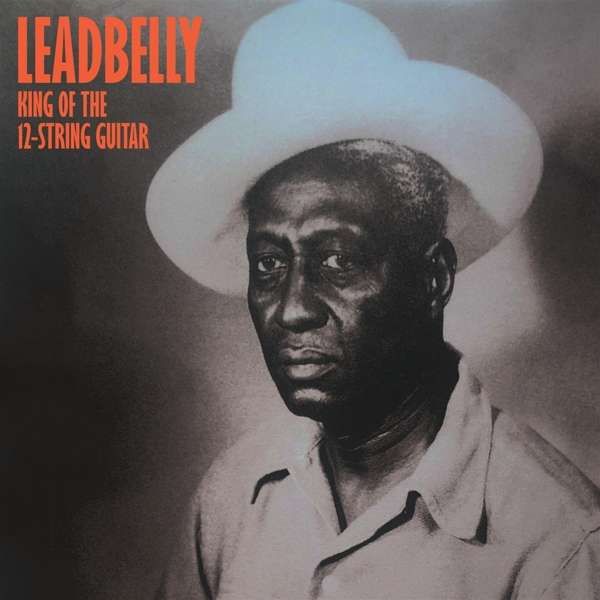 King of the 12-string Guitar - Leadbelly - Musik - WAX - 8055515230512 - December 18, 2018
