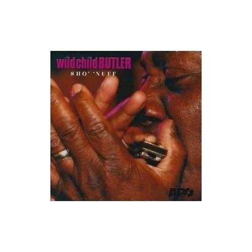 Sho' 'nuff - Wild Child Butler - Musik - APO R - 0753088201516 - May 8, 2009