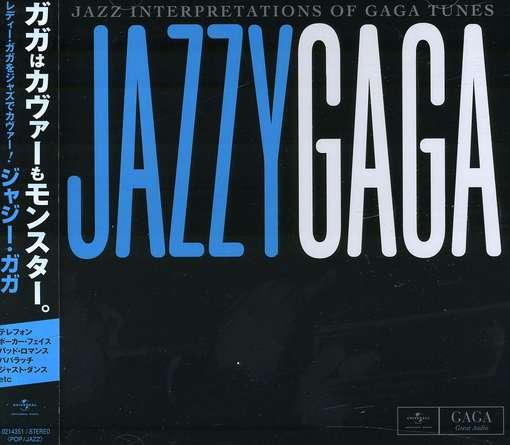 Jazzy Gaga / Various - Jazzy Gaga / Various - Musik - IMT - 0044002143518 - March 20, 2012