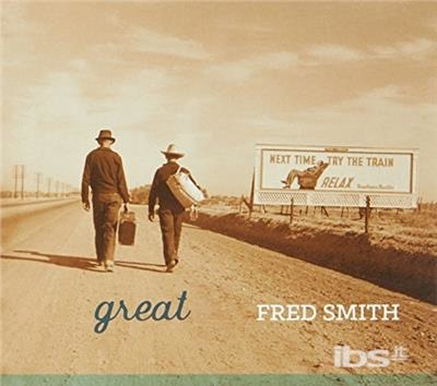 Great - Fred Smith - Musik -  - 0752830430518 - October 13, 2017