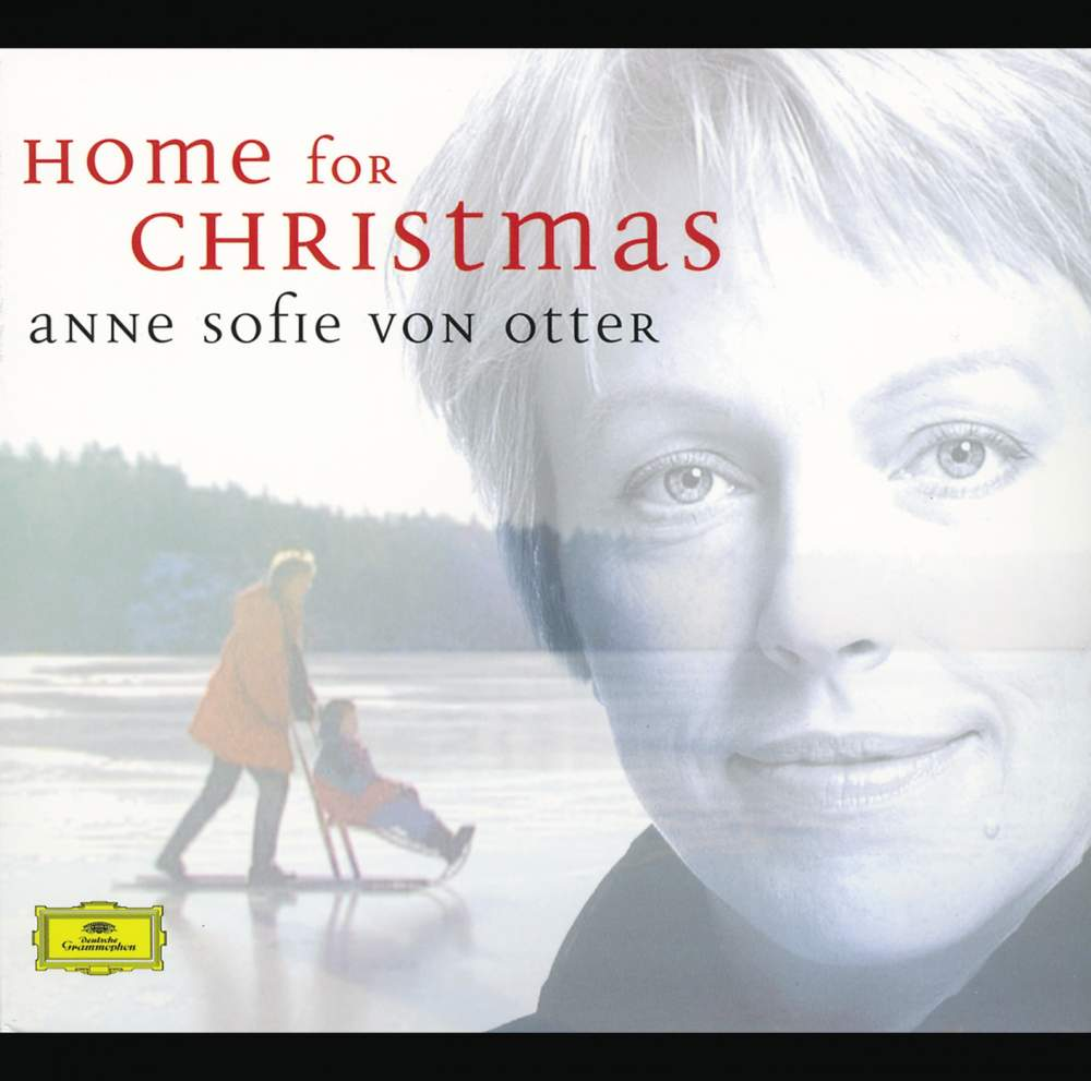Home for Christmas - Anne Sofie Von Otter - Musik - DEUTSCHE GRAMMOPHON - 0028945968520 - 15/10-2002