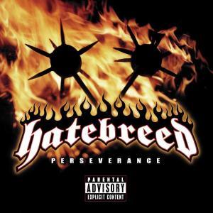 Perseverance - Hatebreed - Musik - UNIVERSAL - 0044001710520 - 16/5-2002