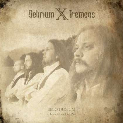 Belo Dunum: Echoes from the Past - Delirium X Tremens - Musik - METAL - 0045635732520 - 24/9-2013