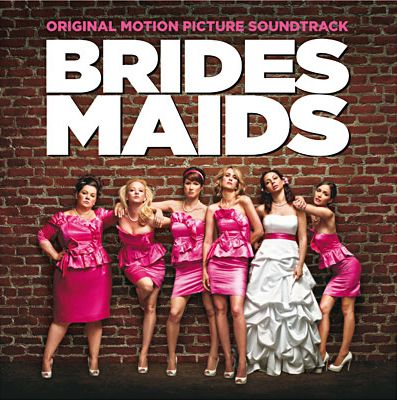 Bridesmaids - Soundtrack - Musik - Sony Owned - 0886979084520 - 6. februar 2012