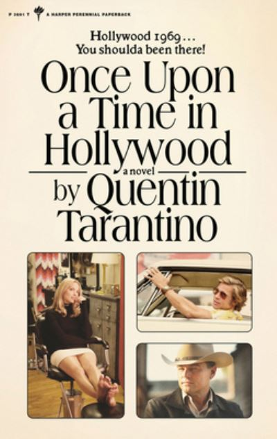 Once Upon a Time in Hollywood: A Novel - Quentin Tarantino - Bøger - HarperCollins - 9780063112520 - June 29, 2021