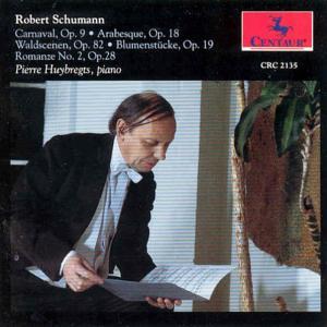 Carnaval - Waldscenen - Schumann Robert - Huybregts Pierre - Musik - CENTAUR - 0044747213521 - 1996
