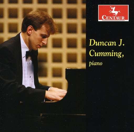 Brahms / Chopin / Debussy / Satie - Duncan J. Cumming - Musik - CENTAUR - 0044747312521 - March 21, 2012