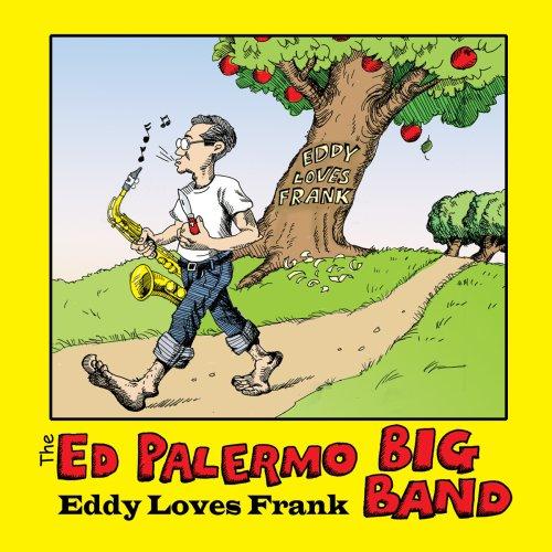 Eddy Loves Frank - Ed -big Band- Palermo - Musik - CUNEIFORM REC - 0045775028521 - May 5, 2009