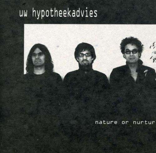Nature or Nurture - Uw Hypothekkkadvies - Musik - BETA-LACTAM RING - 0753907153521 - March 18, 2008
