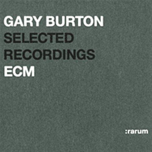 Burton Gary-Selected Recordings - Burton Gary-Selected Recordings - Musik - :RARUM CD - 0044001419522 - 23/5-2002