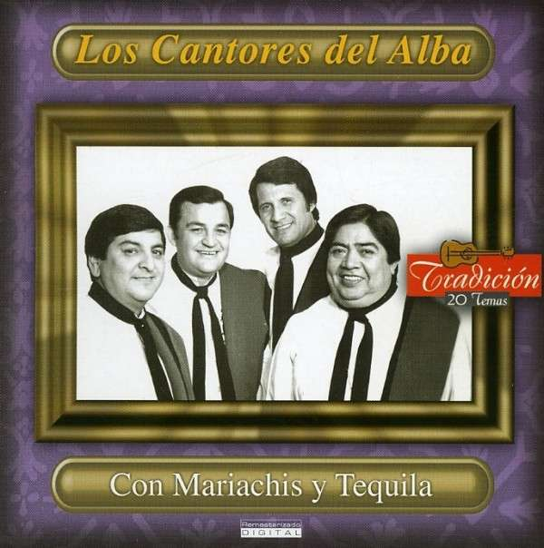 Con Mariachis Y Tequila - Los Cantores Del Alba - Musik - DBN - 0044001646522 - 20/2-2007
