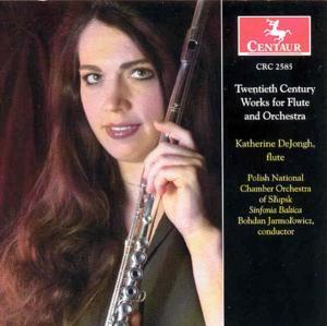 20th Century Works for Fl - Katherine Dejongh - Musik - CENTAUR - 0044747258522 - 11/2-2003