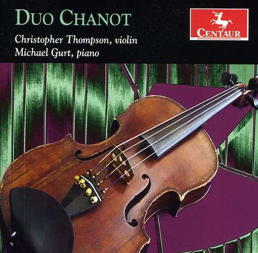Duo Chanot - Thompson / Gurt - Musik - CENTAUR - 0044747315522 - March 21, 2012