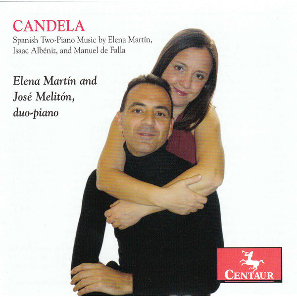 Candela - Martin, Elena / Jose Meliton - Musik - CENTAUR - 0044747328522 - February 5, 2014