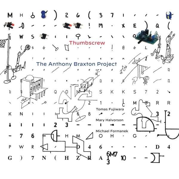 Anthony Braxton Project - Thumbscrew - Musik - CUNEIFORM REC - 0045775047522 - 24/7-2020