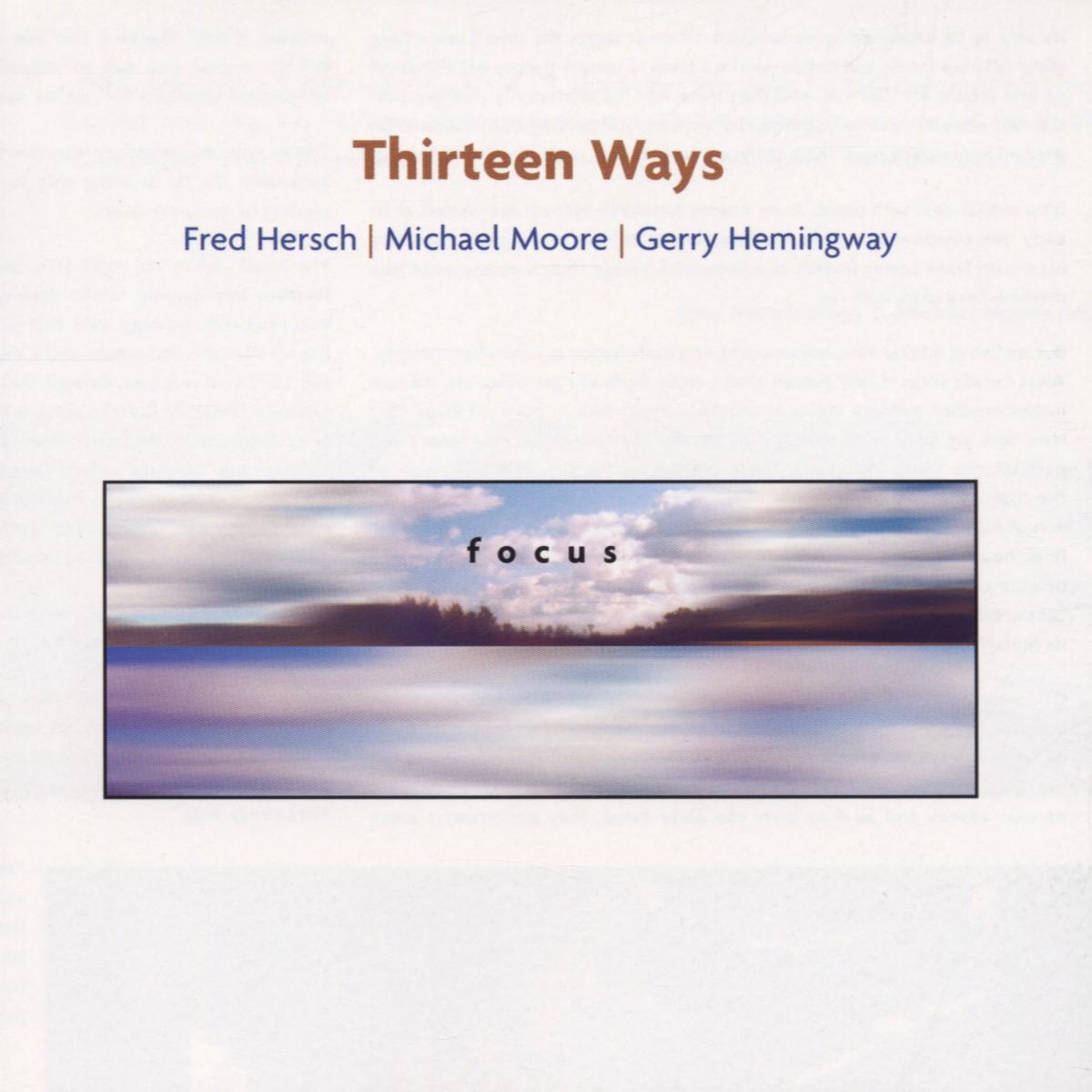 Focus - Thirteen Ways - Musik - PALMETTO - 0753957205522 - October 21, 2004