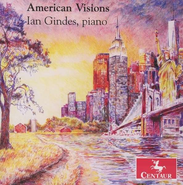 American Visions - Ian Gindes - Musik - CENTAUR - 0044747347523 - March 23, 2016