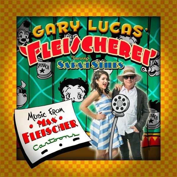 Fleischerei - Gary Lucas - Musik - CUNEIFORM REC - 0045775040523 - 5/2-2016
