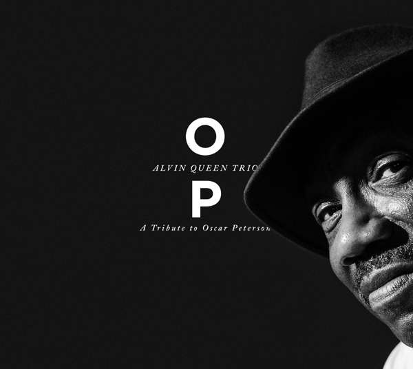 Op , a Tribute to Oscar Peterson - Alvin Queen Trio - Musik - COAST TO COAST - 0663993181523 - 15/3-2019