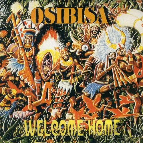 Welcome Home - Osibisa - Musik - AIM - 0752211105523 - February 24, 2020