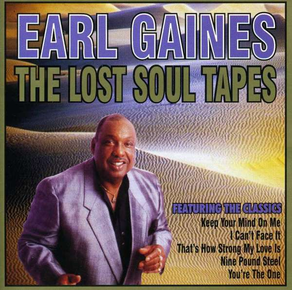 Lost Soul Tapes - Earl Gaines - Musik - AIM - 0752211150523 - February 24, 2020