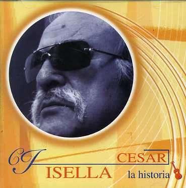 Historia - Cesar Isella - Musik -  - 0044006494524 - 23/7-2003