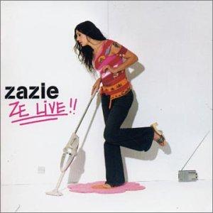 Ze Live - Zazie - Musik - UNIVERSAL - 0044007707524 - 23/4-2003
