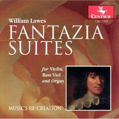 Fantazia Suites for Viol, Bass Viol & Organ - Lawes / Music's Re-creation - Musik - Centaur - 0044747238524 - 1/11-1998