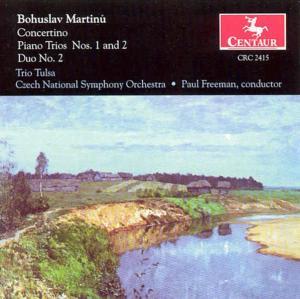 Concertino for Piano Trio & String Orchestra - Martinu / Trio Tulsa / Freeman - Musik - Centaur - 0044747241524 - 1/3-2000