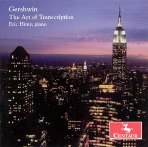 Die Kunst Der Transkripti - G. Gershwin - Musik - CENTAUR - 0044747270524 - 11/2-2005