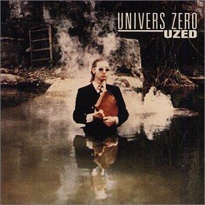Uzed - Univers Zero - Musik - CUNEIFORM REC - 0045775001524 - 29/3-1995