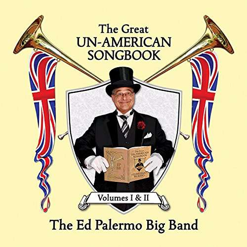Great Un-american Songbook, Vol. I & II - Ed -big Band- Palermo - Musik - CUNIFORM - 0045775043524 - 24/2-2017
