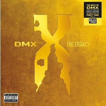 Dmx: the Legacy - Dmx - Musik - UNIVERSAL - 0602435072524 - November 27, 2020