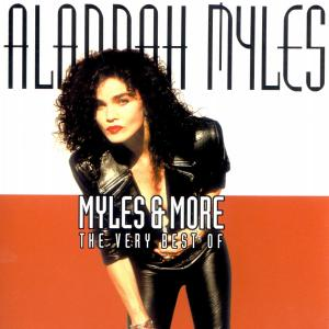 Myles & More - Alannah Myles - Musik - UNIVERSAL - 0044001351525 - March 4, 2002