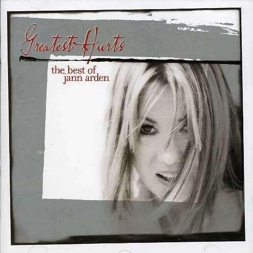 Greatest Hurts + 2 - Jann Arden - Musik - UNIVERSAL - 0044001616525 - 6/11-2001