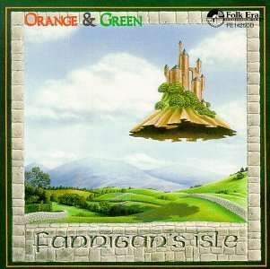 Orange & Green - Fannigan's Isle - Musik - FOLK ERA - 0045507142525 - 3/5-1995