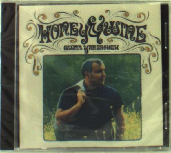 Honey & Wine - Glenn Yarbrough - Musik -  - 0045507171525 - November 4, 2003