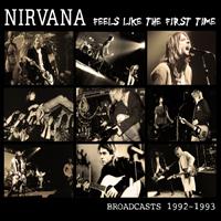 Feels Like the First Time - Nirvana - Musik - SMOKIN - 0823564624525 - 12/3-2012