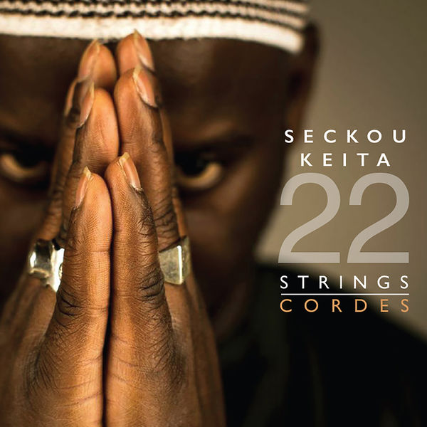 Seckou Keita - 22 Strings / Cordes - Seckou Keita - Musik - ARC MUSIC - 5019396258525 - May 26, 2015