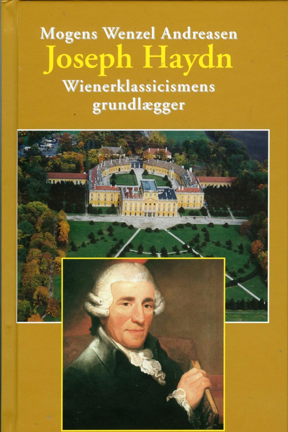 Joseph Haydn - Mogens Wenzel Andreasen - Bøger - Olufsen - 9788793331525 - April 4, 2018