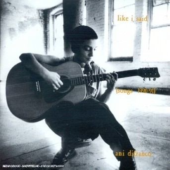 Like I Said - Ani Difranco - Musik -  - 0044001792526 - June 17, 2002