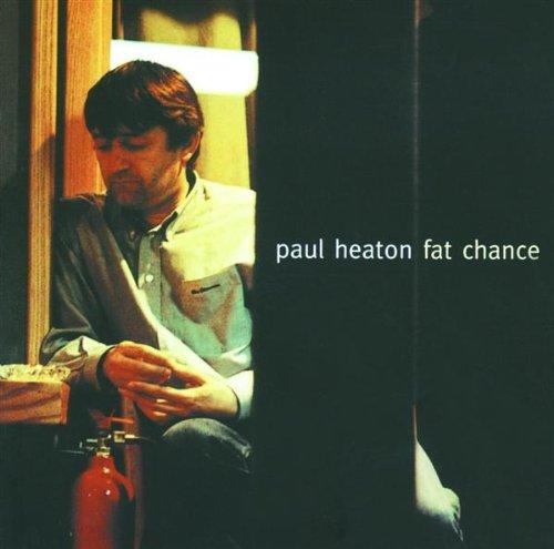 Paul Heaton - Fat Chance - Paul Heaton - Musik - Spectrum Audio - 0044006304526 - 22/7-2002